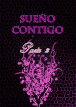 ·Relato: ~Sueño Contigo Part2~