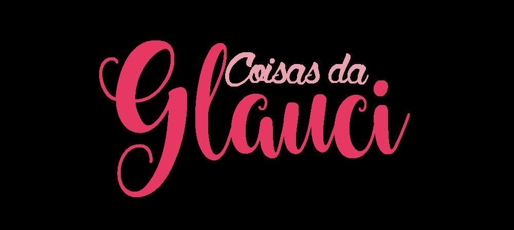 Coisas da Glauci