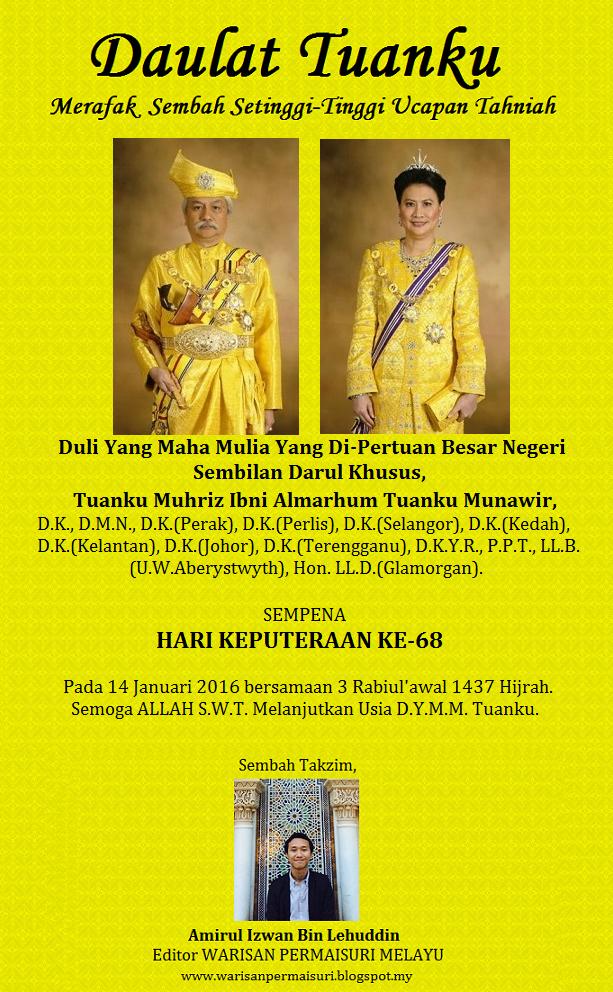 Warisan Raja Permaisuri Melayu Selamat Hari Keputeraan Yang Di Pertuan Besar Negeri Sembilan