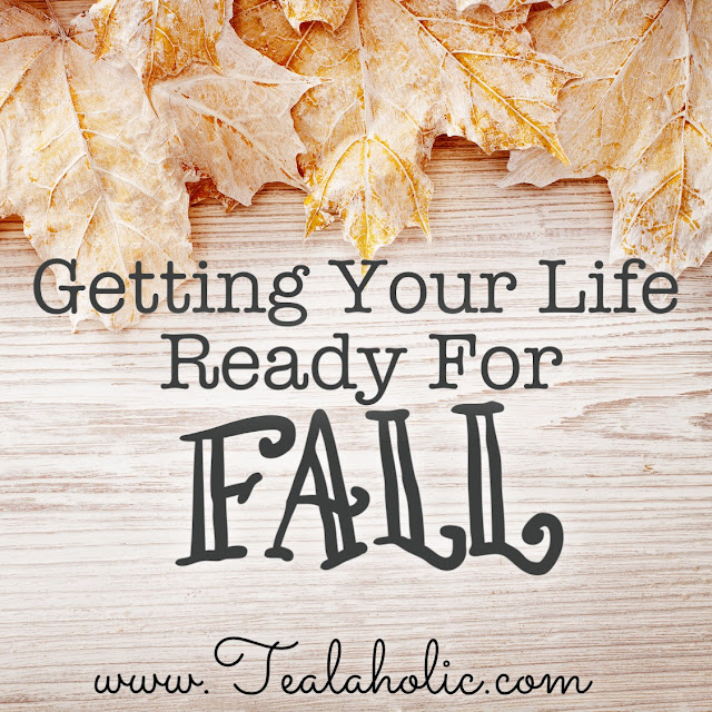 Getting Your Life Ready For Fall