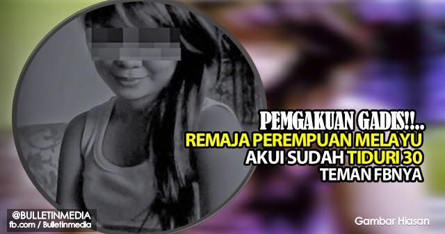Remaja Perempuan Melayu Akui Sudah Tiduri 30 Teman Facebooknya