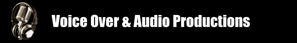 Voice Over & Audio Productions