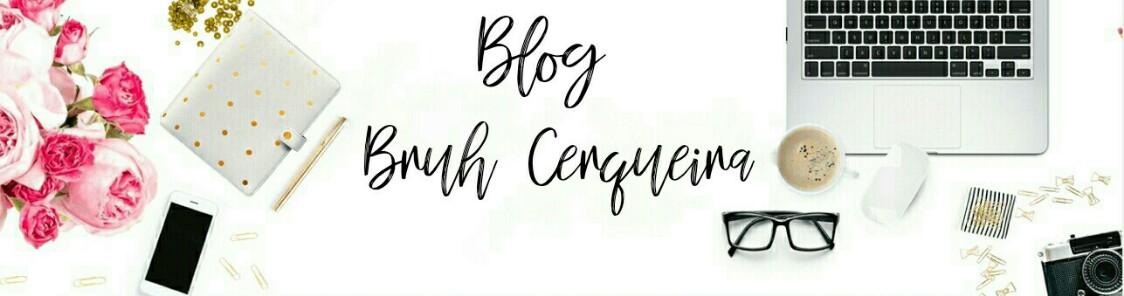 Blog Bru Cerqueira