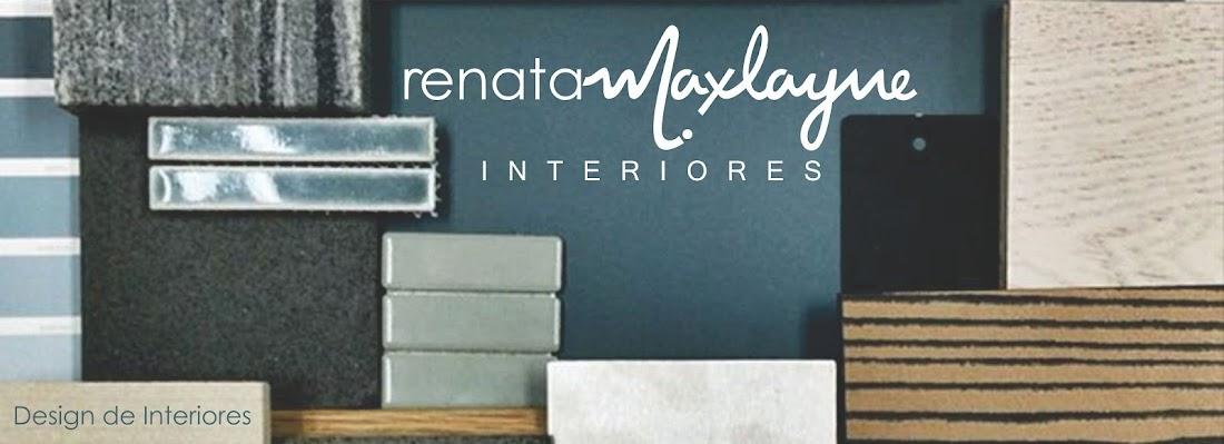 Renata Maxlayne Interiores