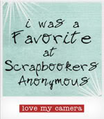 I was a favourite at Scrapbookers-Anonymous in December 2011 and April 2012