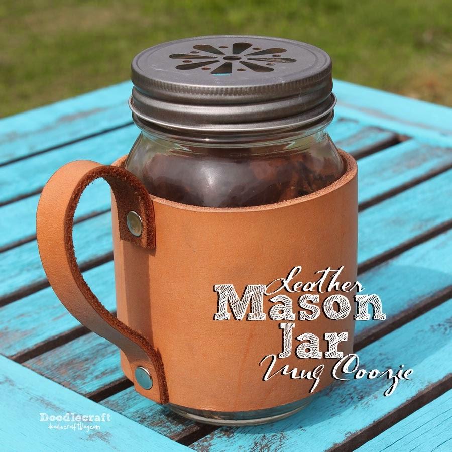 http://www.doodlecraftblog.com/2014/06/leather-mason-jar-mug-coozie.html