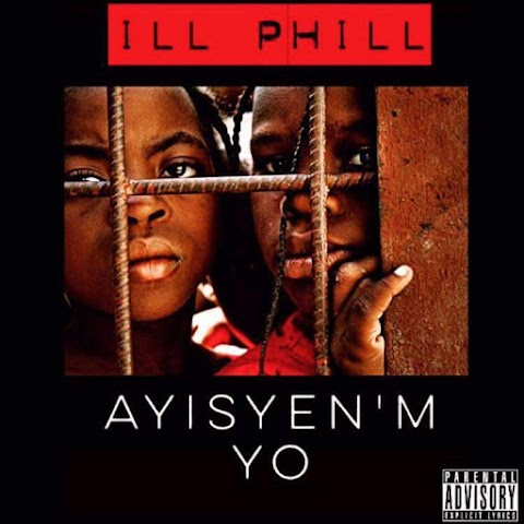 "VIDEO REVIEW: ILL PHILL - ""Ayisyen'm Yo"""