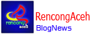 Rencong Aceh Blognews