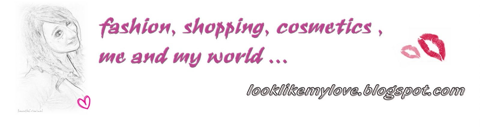 fashion, shopping, cosmetics, me and my world