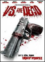Vs. the dead (2009)