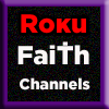 Roku Channels Faith and Religion
