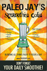 Don't forget PaleoJay's Smoothie Cafe!