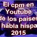 Los países con el cpm más alto de Youtube en 2015
