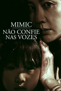 Mimic: Não Confie nas Vozes Torrent - BluRay 720p/1080p Dual Áudio