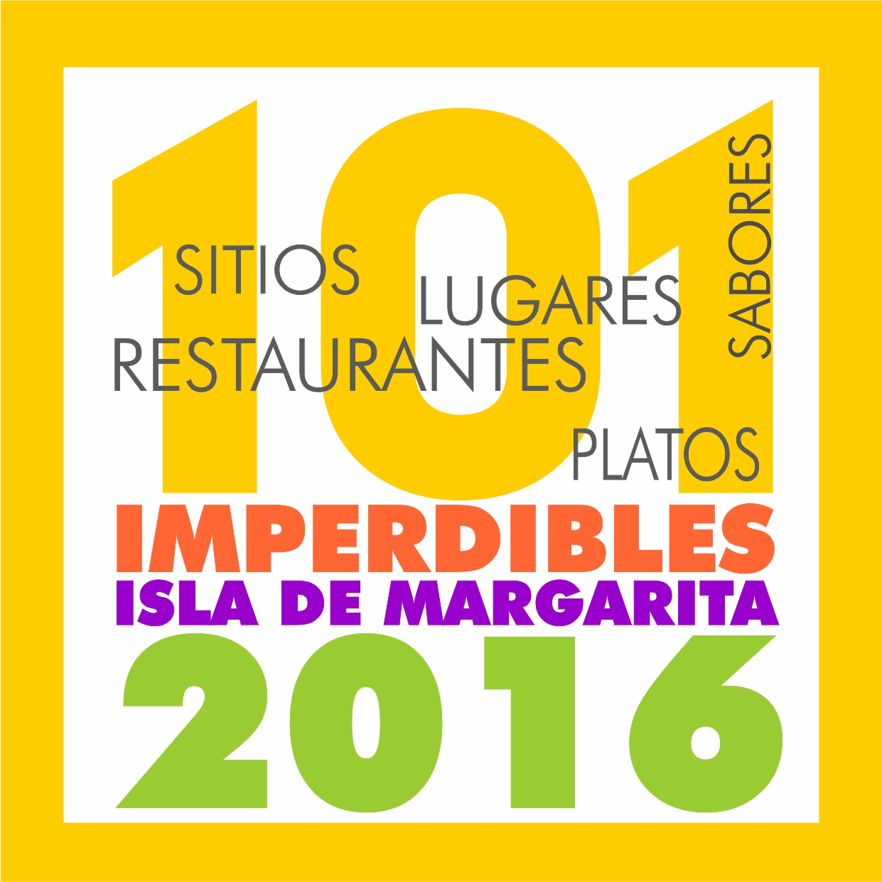 101 IMPERDIBLES DE MARGARITA 2016