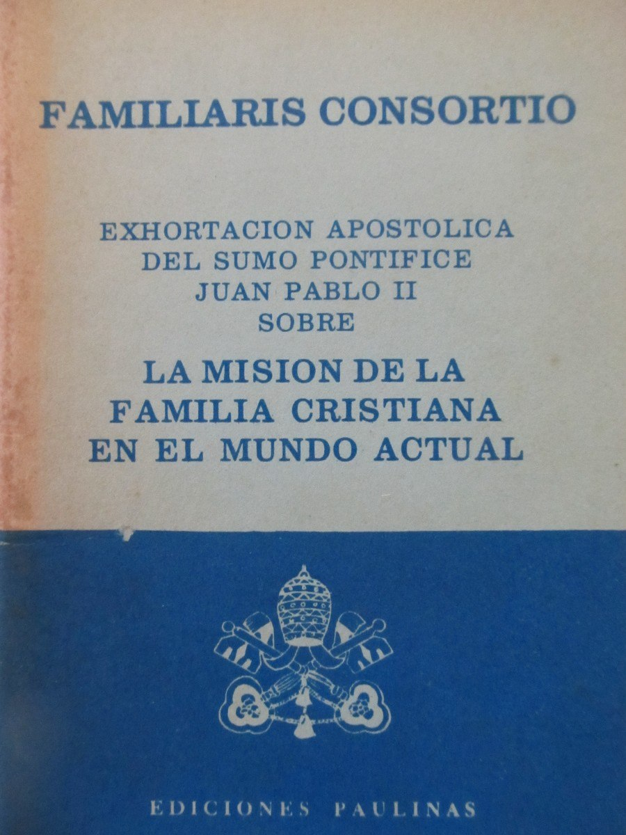 familiaris consortio Familiaris consortio, the role of the christian family in the modern world—nov  22, 1981 the family, as never before, is under continuous and determined.