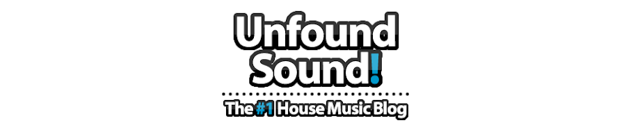 Unfound-Sound // Updated Daily With Deep, Tech & Progressive House Music!
