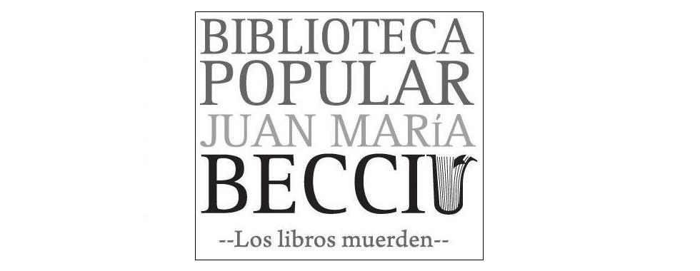 Biblioteca Popular Juan María Becciú - Asociación Cultural Florencio Sánchez