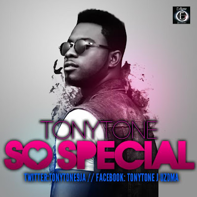 TONYTONE%25281%2529 New Music: So Special By TONYTONE