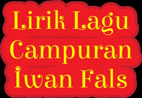 Lagu Campuran Iwan Fals