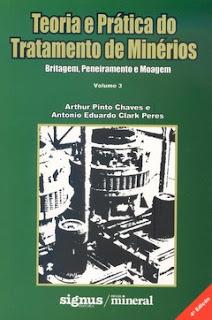 Teoria e prática do tratamento de minérios - Britagem, moagem e peneiramento