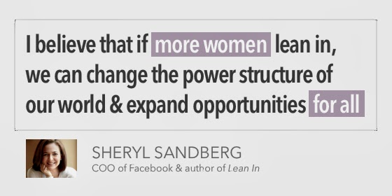 Lean In quote - Sheryl Sandberg