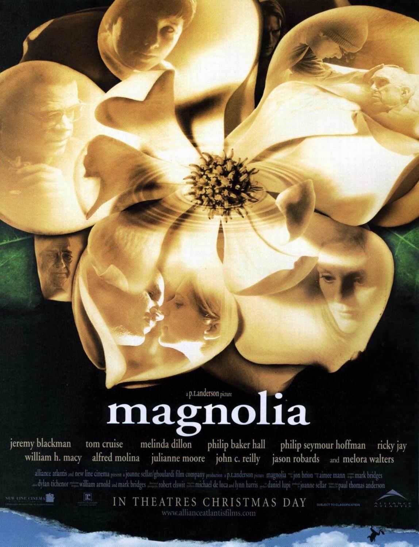 http://4.bp.blogspot.com/-J9Pp--pXr-8/TltnBurmVXI/AAAAAAAADYA/5UwxDQgenHU/s1600/Magnolia+poster.jpg