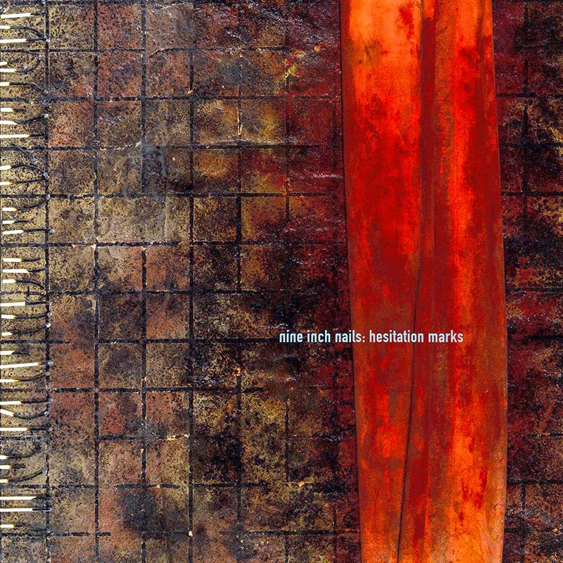 Nine Inch Nails — Hesitation Marks