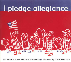 Bill Martin Jr., I pledge allegiance