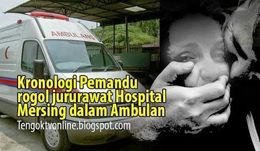 2 Wanita buat pendedahan mengejut cerita sebenar kes rogol jururawat Hospital Mersing
