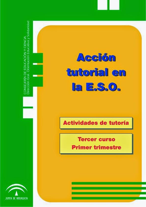 http://orientacionandujar.files.wordpress.com/2010/08/cuaderno-de-tutorias-para-3-eso.pdf