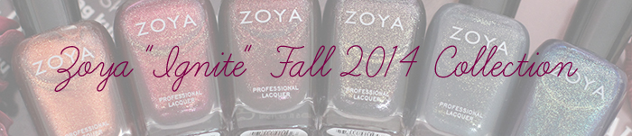 "NOTW: Zoya ""Ignite"" Fall 2014 Collection"