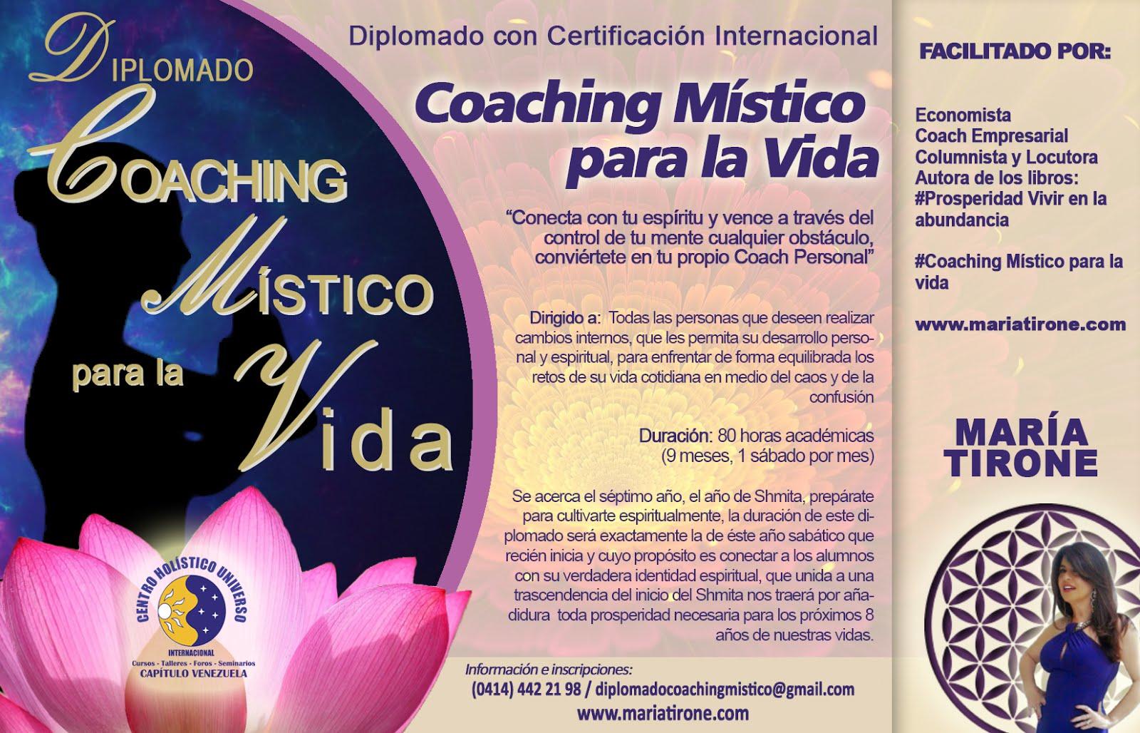 Diplomado Internacional de Coaching Mistico para la Vida Cohorte 2016