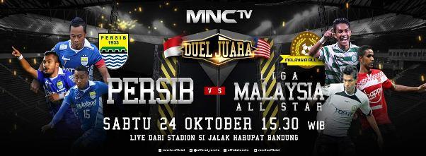 MNCTV Siarkan Langsung Persib vs Malaysia All Star