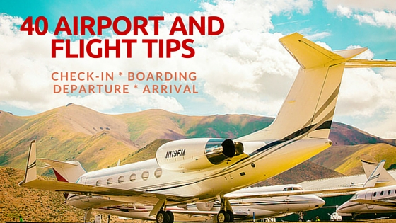 Airport and Flying Tips