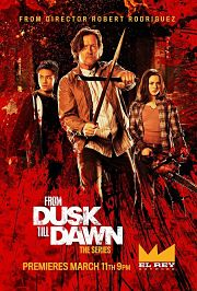 From Dusk Till Dawn: The Series Capitulo 02