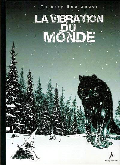 La Vibration du Monde chez Kotoji Editions