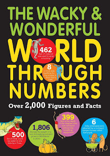 The Wacky & Wonderful World Through Numbers