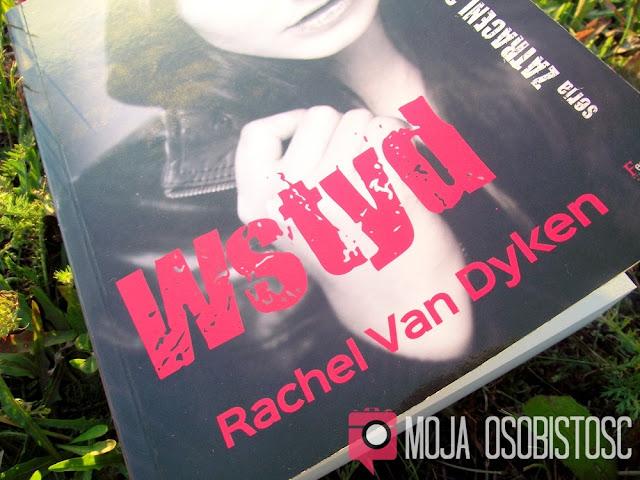 """""""WSTYD"""" RACHEL VAN DYKEN"""