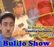 BULILO SHOW EL MEJOR HUMOR