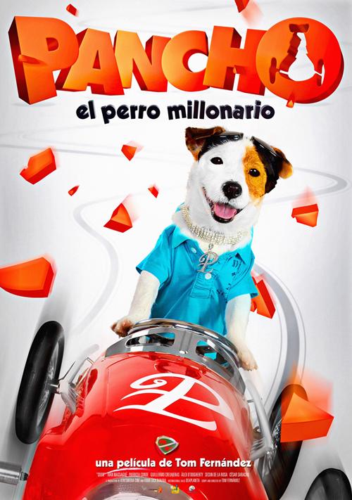 Pancho. El perro millonario