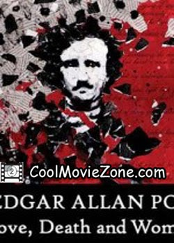 Edgar Allan Poe: Love, Death, and Women (2010)