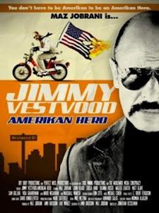 Jimmy Vestvood: Amerikan Hero Poster