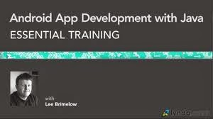 Lynda – Android App Development with Java Essential Training