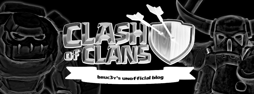 bruc3y's Unofficial Clash of Clans Blog