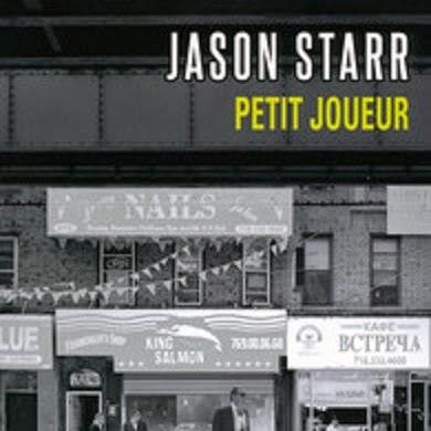 Petit Joueur de Jason Starr