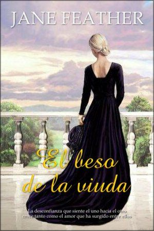 El beso de la viuda - Jane Feather [ PDF | DOC | Español | 1.21 MB]