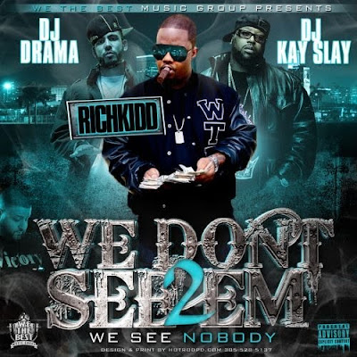 Rich_Kidd-We_Dont_See_Em_2_(Hosted_by_DJ_Drama_and_DJ_Kay_Slay)-(Bootleg)-2011-WEB