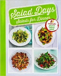 SALAD DAYS: SALADS FOR DINNER cover