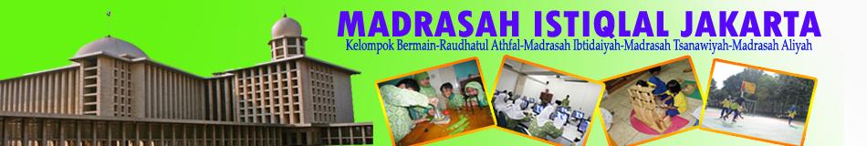 MADRASAH ISTIQLAL JAKARTA